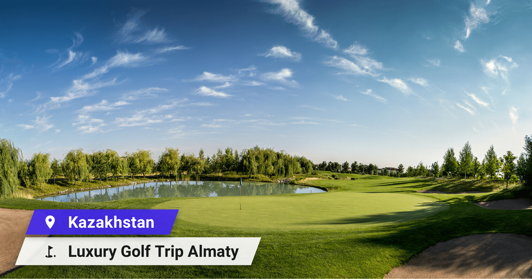 Kazakhstan Luxury Golf Trip Almaty